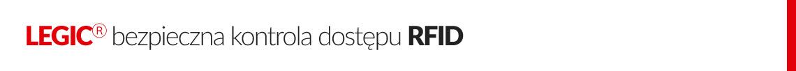 LEGICⓇ bezpieczna kontrola dostępu RFID
