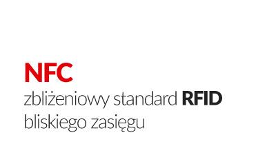 NFC zbliżeniowy standard jutra